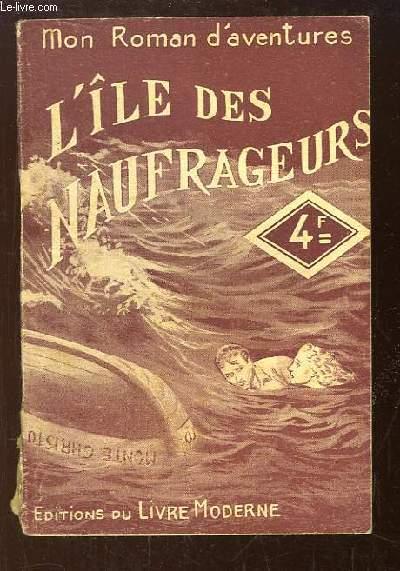 L'Île des Naufrageurs.