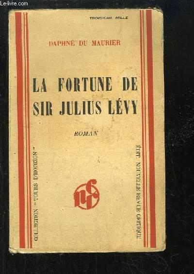 La fortune de Sir Julius Lévy (The progress of Julius).