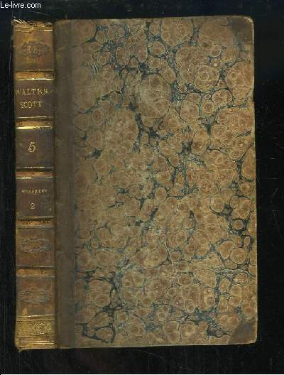 Oeuvres de Walter Scott, TOME 5 : Waverley ou Il y a Soixante ans, 1e partie