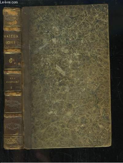 Oeuvres de Walter Scott, TOME 6 : Guy Mannering ou l'Astrologue, 1e partie.