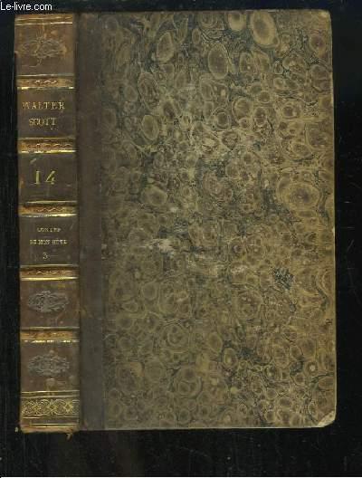 Oeuvres de Walter Scott, TOME 14 : Contes de mon Hôte, 2e série - 3e partie.