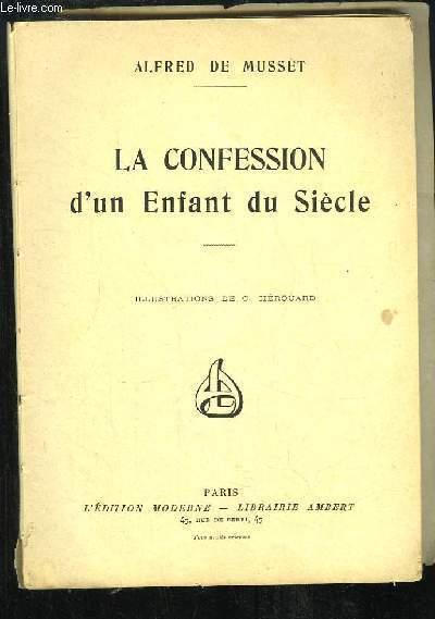 La Confession d'un Enfant du Siècle.