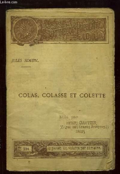 Colas, Colasse et Colette.
