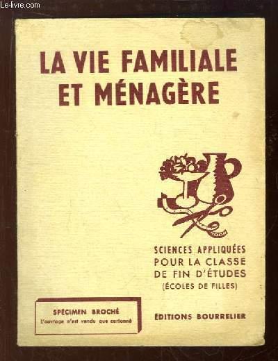 La Vie familiale en Ménagère. Sciences appliquées et travaux pratiques