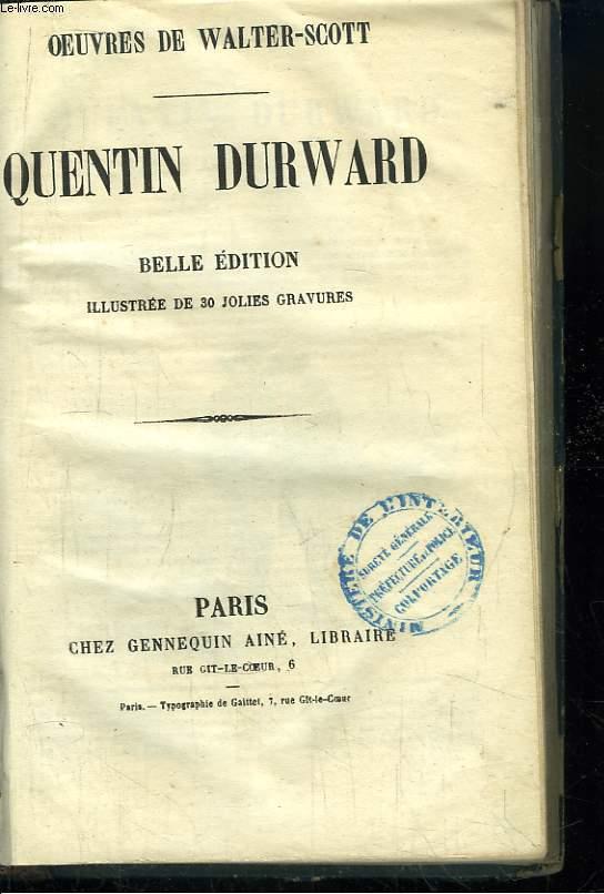 Quentin Durward. Belle édition illustrée de 30 jolies gravures.