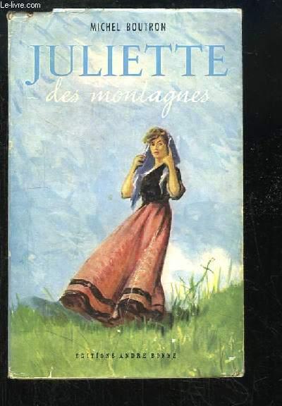 Juliette des montagnes.