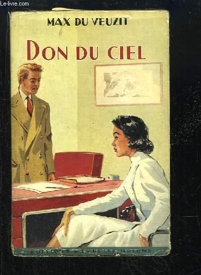 Don du ciel.