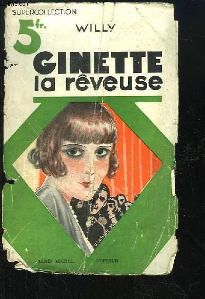 Ginette la rêveuse.