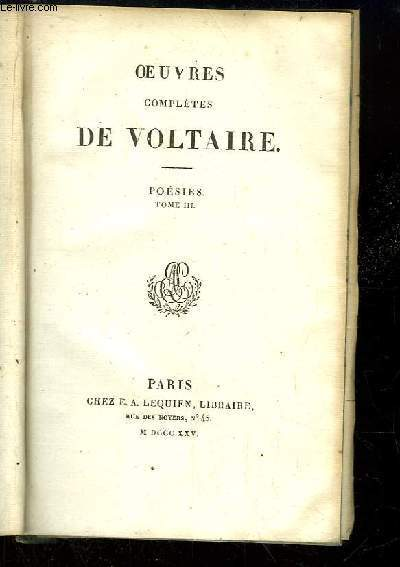 Oeuvres complètes de Voltaire. TOME 14, Poésies Tome 3