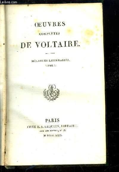 Oeuvres complètes de Voltaire. TOME 46 : Mélanges Littéraires, Tome 1