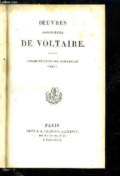 Oeuvres complètes de Voltaire. TOME 48 : Commentaires sur Corneille, Tome 1
