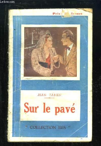 Sur le Pavé.