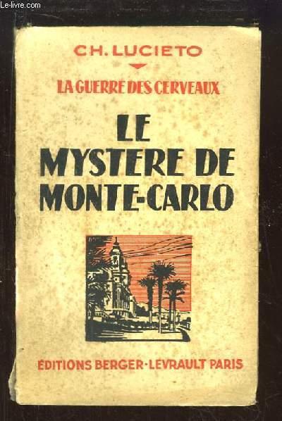 Le Mystère de Monte-Carlo. Le Guerre des Cerveaux.
