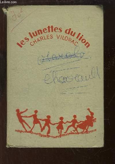 Les Lunettes du Lion. Suivi de La Famille Moineau.