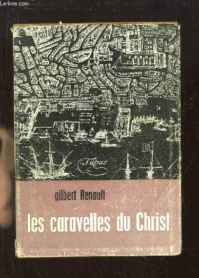 Les caravelles du Christ.
