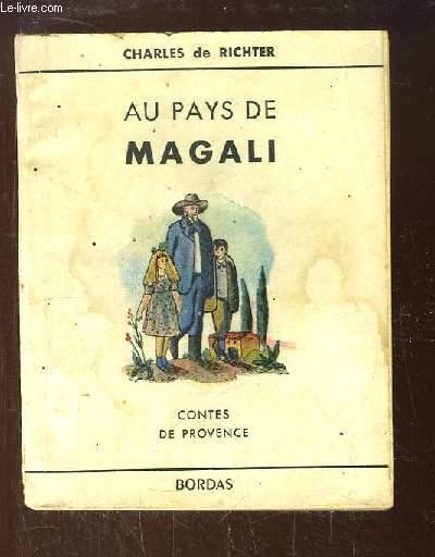 Au Pays de Magali. Contes de Provence.