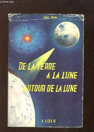 De la Terre à la Lune, autour de la Lune.