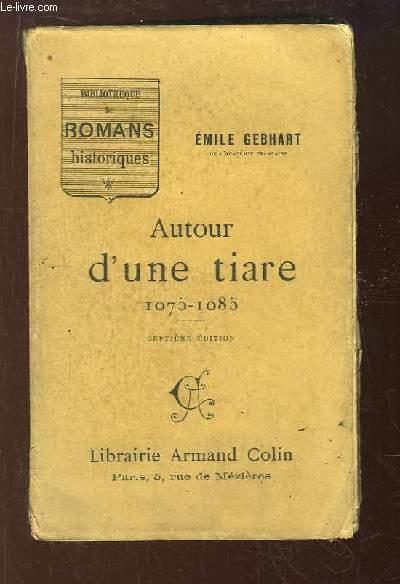 Autour d'une tiare, 1075 - 1085