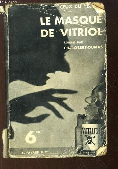 Le Masque de Vitriol