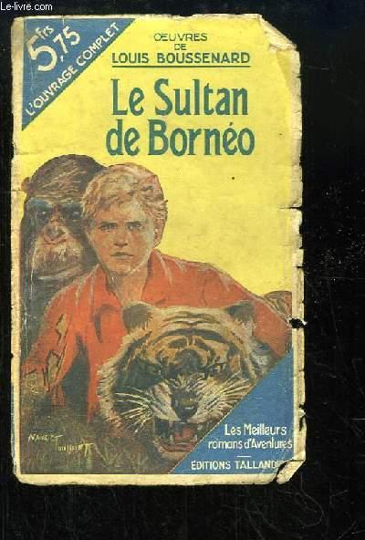 Le Sultan de Bornéo.