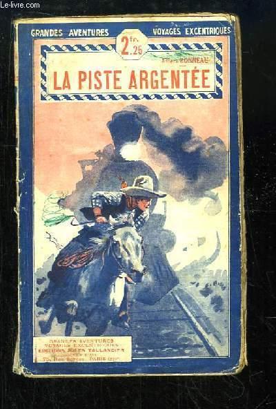La Piste Argentée.