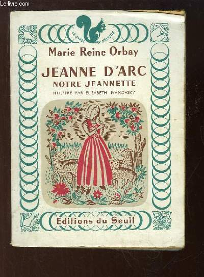Jeanne d'Arc, notre Jeannette.