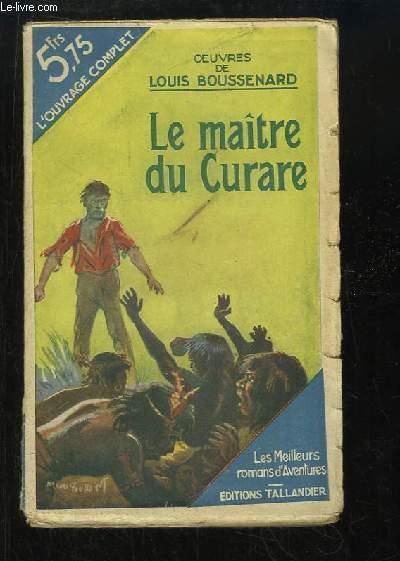 Le Maitre du Curare.