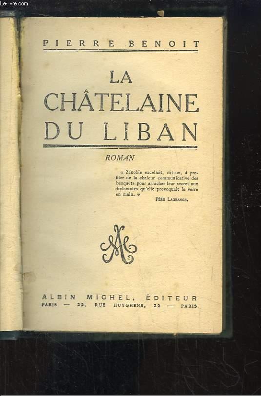 La Châtelaine du Liban.