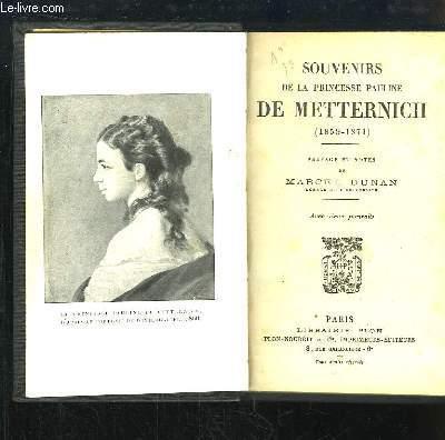 Souvenirs de la Princesse Pauline de Metternich (1859 - 1871)