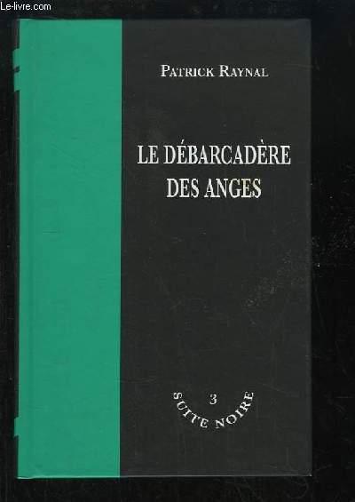 Le Débarcadère des Anges.
