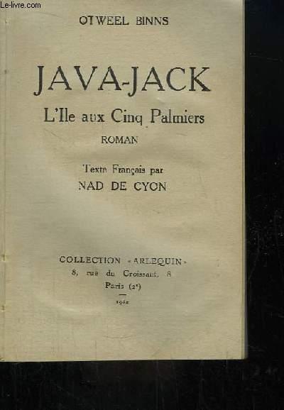 Java-Jack. L'Île aux Cinq Palmiers.