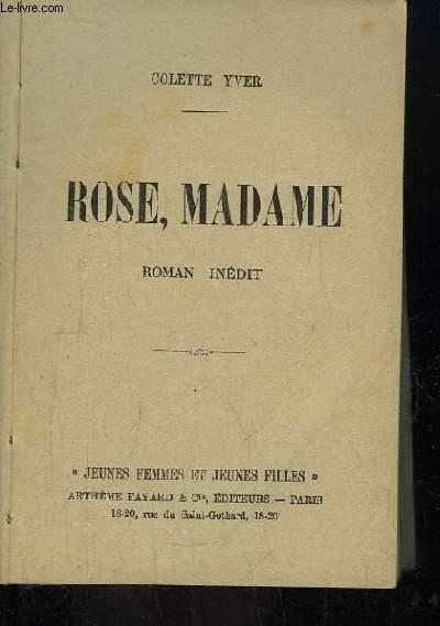 Rose, Madame. Roman.