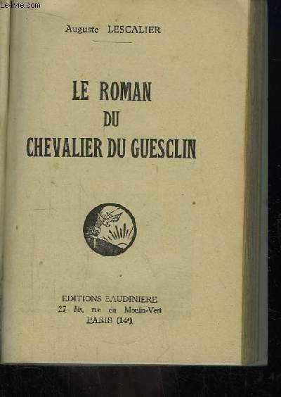 Le Roman du Chevalier Du Guesclin.