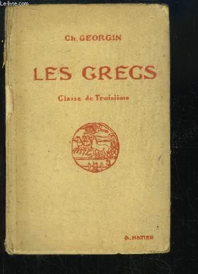 Les Grecs. Auteurs du programme et pages choisies de la Littérature Grecque. Classe de 3ème.
