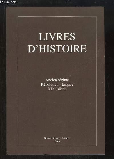 Catalogue n°140 de la Librairie Bonnefoi, de Livres d'Histoire (Ancien Régime, Révolution, Empire, XIXe siècle).