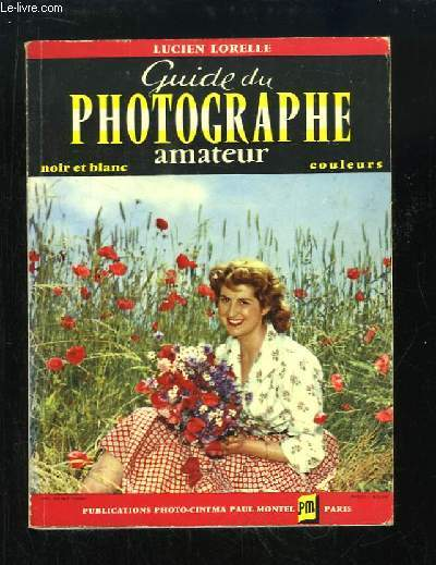 Guide du Photographe amateur.