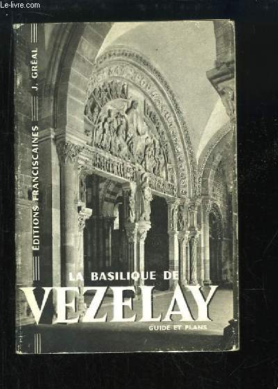 La Basilique de Vezelay.