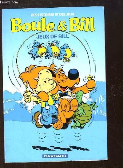 Boule & Bill. Jeux de Bill.
