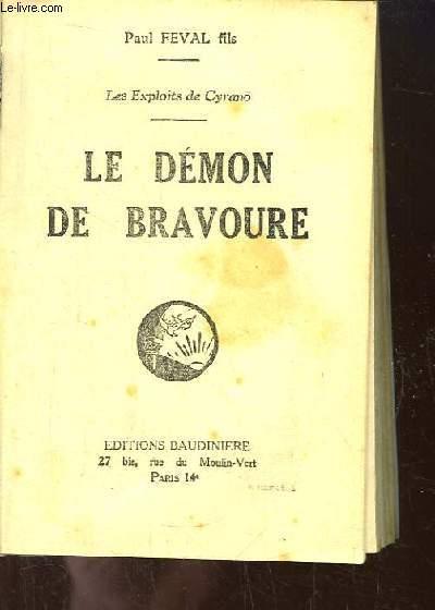 Les Exploits de Cyrano. TOME 1 : Le Démon de Bravoure.