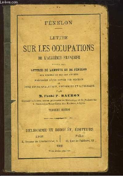 Lettre sur les Occupations de l'Académie Française.