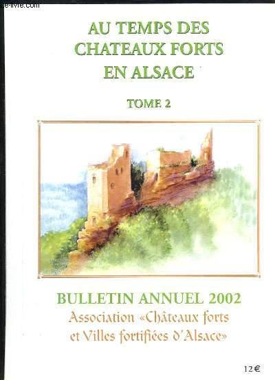 Au Temps des Châteaux Forts en Alsace. TOME 2