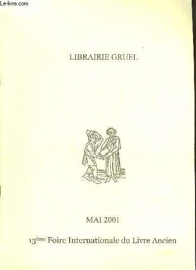 Catalogue de Mai 2001. 13ème foire Internationale du Livre Ancien.