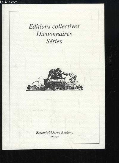 Catalogue N°117 - Editions collectives, Dictionnaires, Séries.