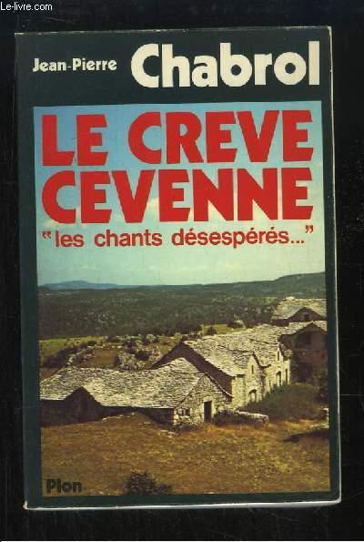 Le Crève-Cévenne