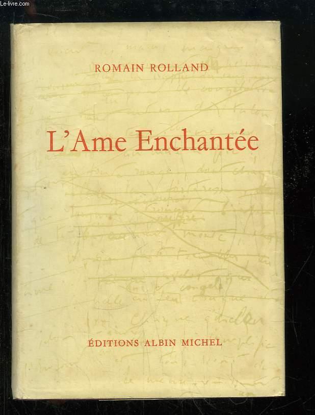 L'Âme Enchantée. Edition définitive.