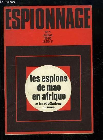 Espionnage n°1 : Les espions de Mao en Afrique et les révélations du mois.
