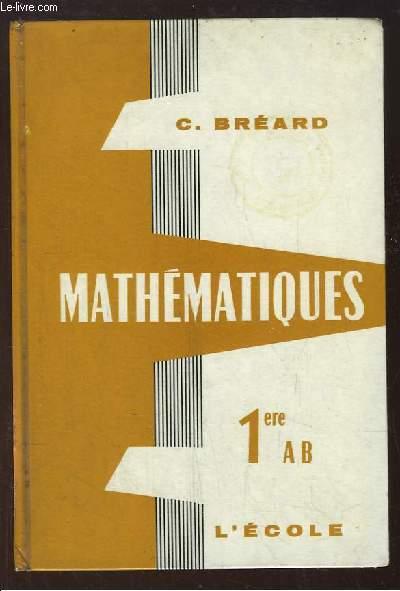 Mathématiques. Classe de 1ère AB