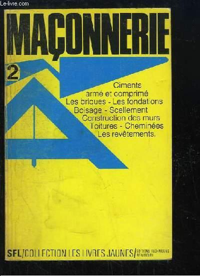 Maçonnerie. Plâtre - Ciment - Carrelage.