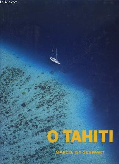 Ô Tahiti.