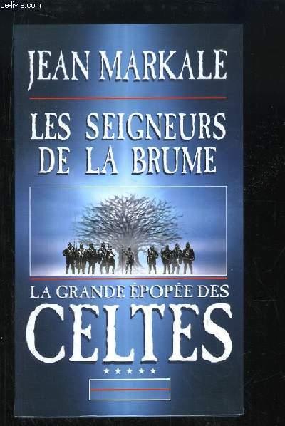 La Grande épopée des Celtes, TOME 5 : Les seigneurs de la brume